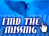 Do you or someone you know have someone that's missing? Another site that will help you is SomeoneIsMissing.com